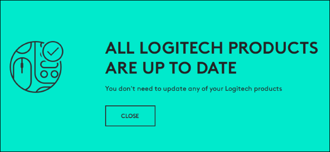 """All Logitech products are up to date"" message from Logitech's updater."