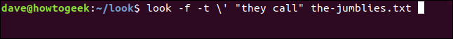 "look -f -t \' ""they call"" the-jumblies.txt in a terminal window."