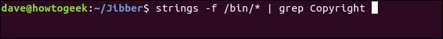 strings -f /bin/* | grep Copyright in a terminal window