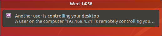 Remote connection notifying remote user that another user is controlling his desktop.