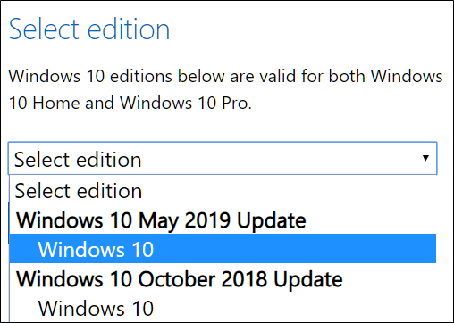 Select an edition of Windows 10 to download.