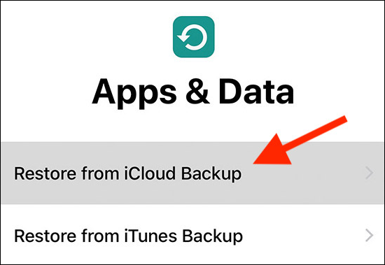 "Tap ""Restore from iCloud Backup."""