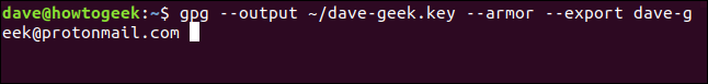 gpg --output ~/dave-geek.key --armor --export dave-geek@protonmail.com in a terminal window