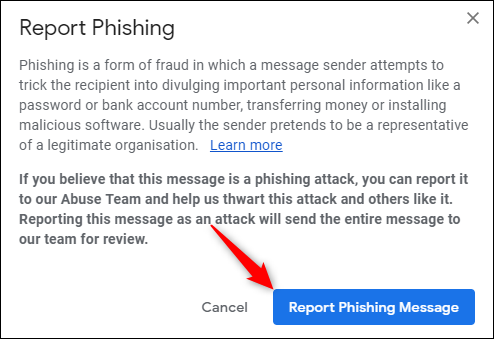 "Click ""Report Phishing Message."""