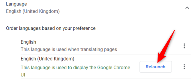 "After you select the language as default, relaunch Chrome when you click ""Relaunch."""