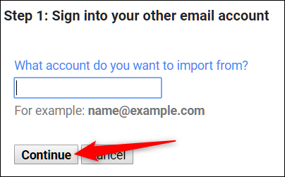 """Enter the email address you want to migrate emails from, and then click """"Continue."""""""