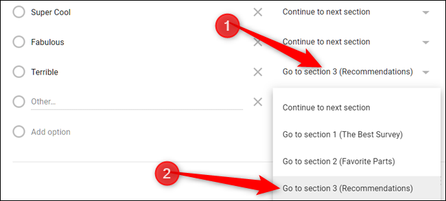 Click the drop-down menu next to an answer, and then choose which section you want it to redirect to.