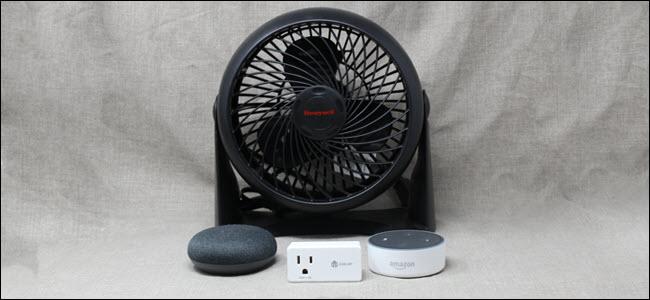 Un ventilador, un interruptor inteligente y dispositivos Google Home y Amazon Echo.
