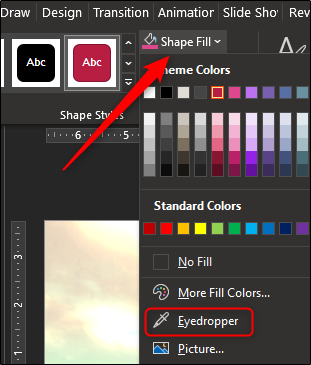 "Click ""Shape Fill,"" and then select ""Eyedropper"" from the drop-down menu."