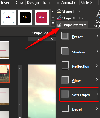 "Click ""Shape Effects,"" and then select ""Soft Edges"" from the drop-down menu."