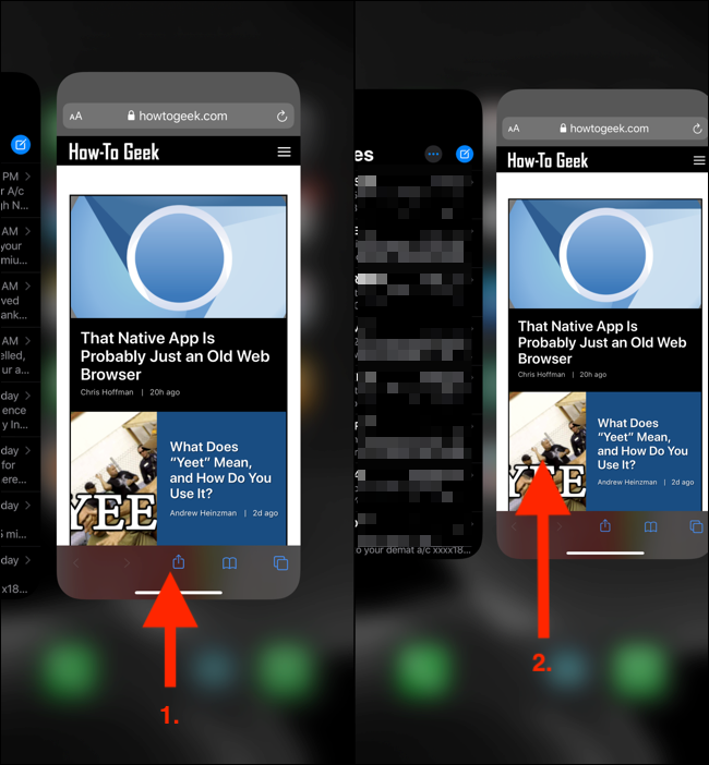 Swipe up from the Home bar and hold to reveal the App Switcher.
