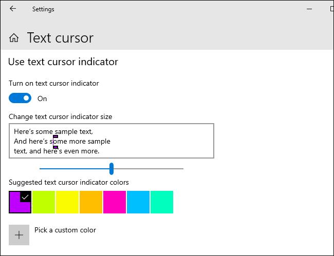Customizing your text cursor indicator on Windows 10.