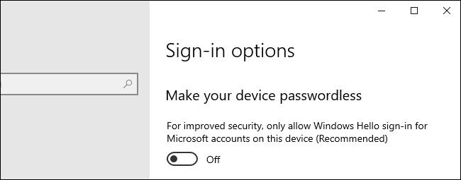 Option to make your device passwordless on Windows 10.