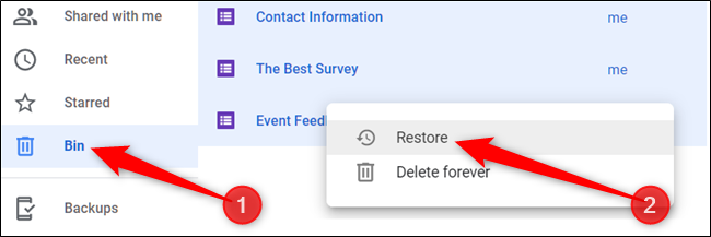 "Alternatively, click ""Bin"" from the pane on the left, right-click a file, and then click ""Restore"" to return it to your Drive."