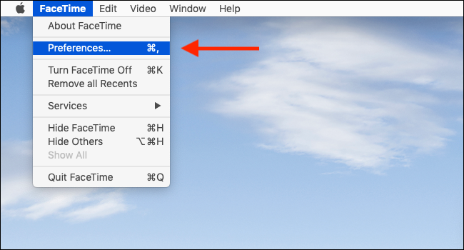 Click on FaceTime from Menu bar and then select Preferences