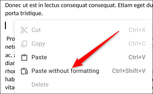 """Sometimes it shows up as """"PAste without formatting."""" This is interchangeable with """"Paste as plain text."""""""
