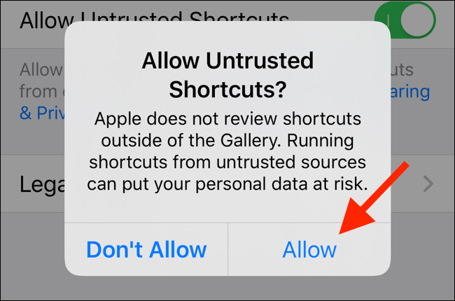 Tap on Allow to allow for untrusted shortcuts to run on your device
