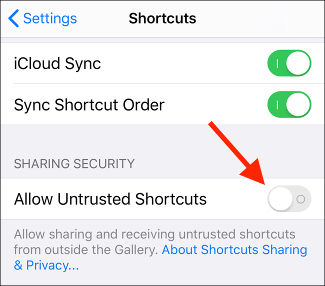 "Tap the toggle next to ""Allow Untrusted Shortcuts"" to enable it."