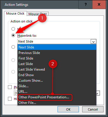 "Select the radio button next to ""Hyperlink to,"" open the drop-down menu, and then select ""Other PowerPoint Presentation."""