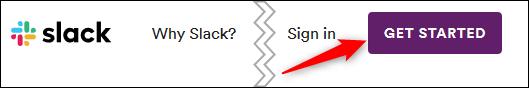 """Slack's """"Get Started"""" button."""