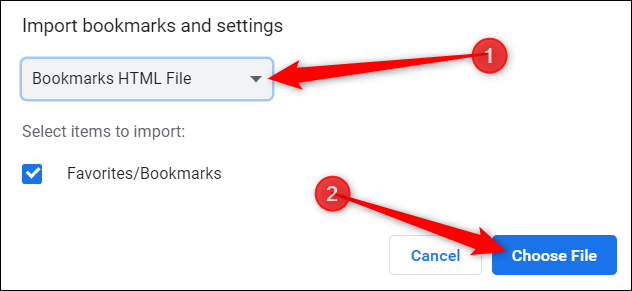 "Choose ""Bookmarks HTML File"" from the dropdown, and then click ""Choose File."""