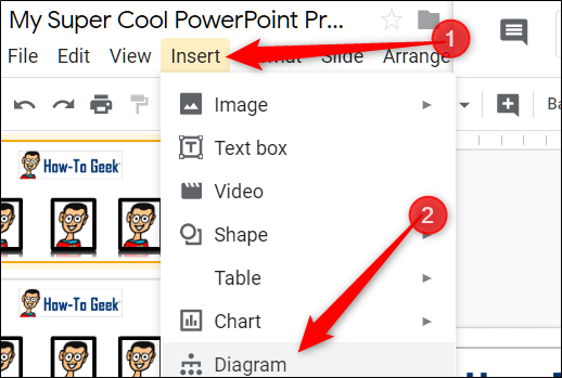 "Click ""Insert,"" and then select ""Diagram."""