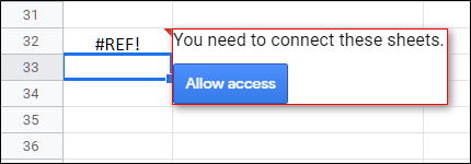 "Allow your spreadsheet to access the other one and click ""Allow Access."""
