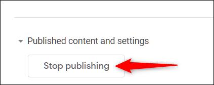 "Click ""Stop Publishing."""