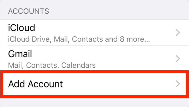 Tap on Add Account from Passwords and Accounts page