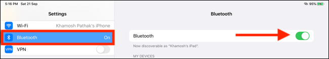 Tap on Bluetooth and then turn on the Bluetooth feature