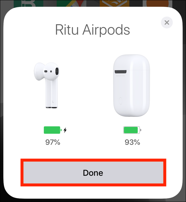 Tap on Done button from popup to connect second AirPods