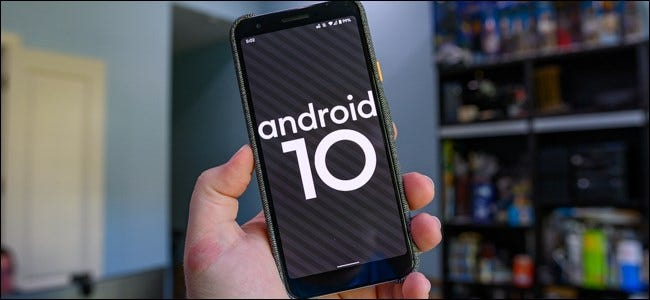 The Best New Features in Android 10, Available Now