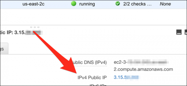 Look for your instance's IPv4 Public IP.
