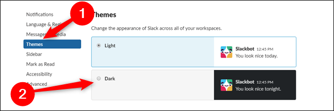 Slack for Desktop Click Themes then Click Dark