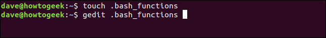 touch .bash_functions in a terminal window