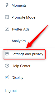 "Twitter's ""More"" menu with the ""Settings and privacy"" option highighted."