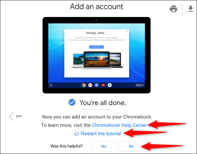 When complete, choose how you want to proceed. Continue reading on the Chromebook Help Center page, restart the tutorial, or give feedback.