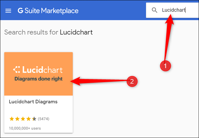 "Type""LucidChart"" in the search bar, hit Enter, and then click the LucidChart icon."