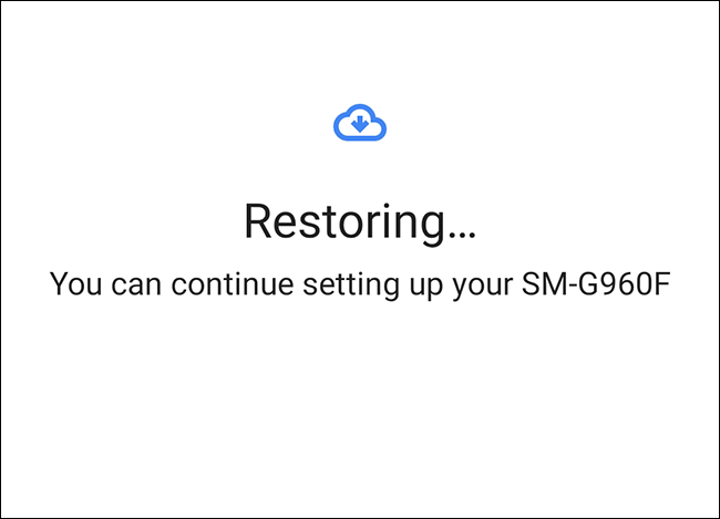 Your apps will begin restoring and you can proceed with the rest of the setup process