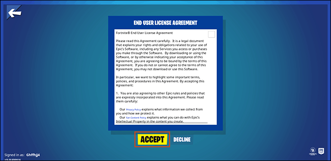 Accept the final user agreement for Fortnite users