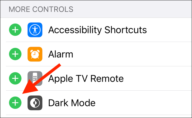 Tap on the Plus button next to Dark Mode to add the control in Control Center
