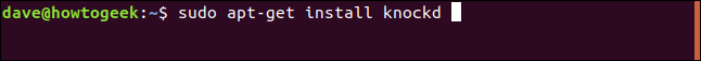 """""""sudo apt-get install knockd"""" command in a terminal window."""