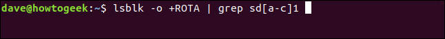 lsblk -o +ROTA | grep sd[a-c]1 in a terminal window