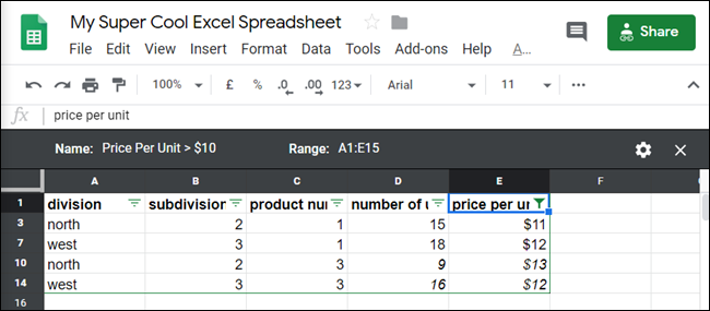 Voila! The data in the table now shows only rows that cost more than $10 per unit.