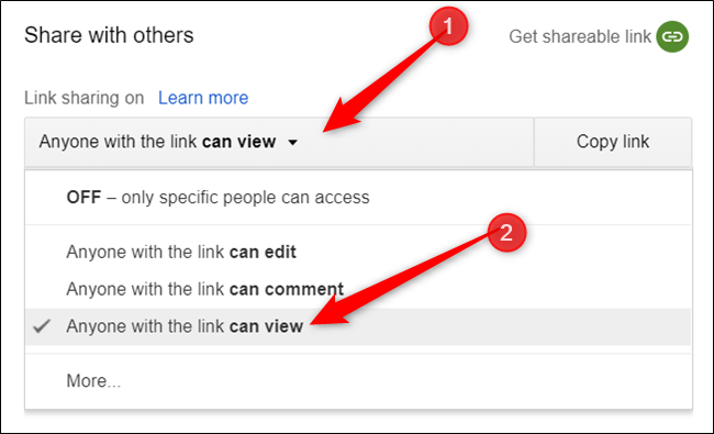 "If you want to maintain a shared link with view-only access, click the dropdown menu, and then click ""Anyone with the link can view."""