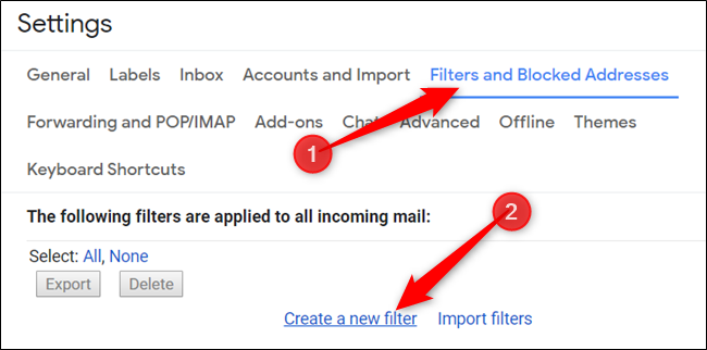 "Click ""Filters and Blocked Addresses,"" and then click ""Create a New Filter."""