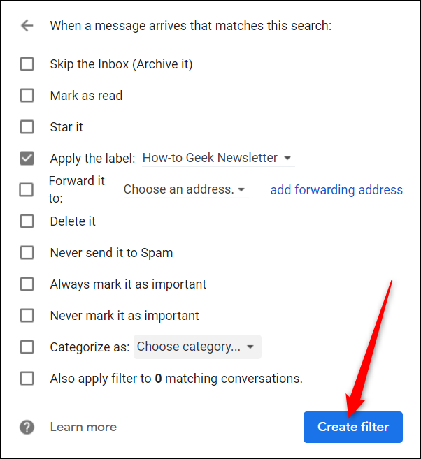 """Click the checkbox next to any other filters you want to apply, and then click """"Create Filter."""""""