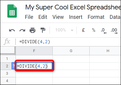 """Type """"=DIVIDE(<dividend>,<divisor>)"""" into the cell, replacing <dividend> and <divisor> with the two numbers you want to divide."""