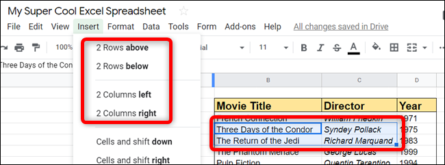 If you select more than one cell, you can insert more than one row or column.