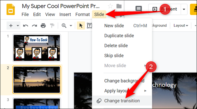 Click Slide > Change transition to open the Transitions pane.